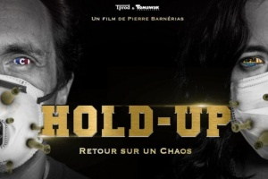 "Illustration : Covid-19 : ""Hold-Up"", un documentaire au service d'infox complotistes"